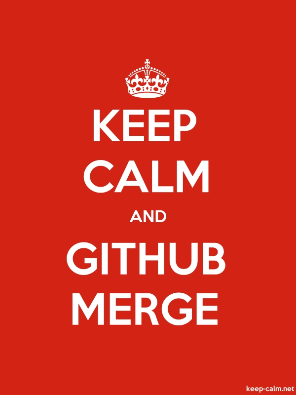 KEEP CALM AND GITHUB MERGE - white/red - Default (600x800)