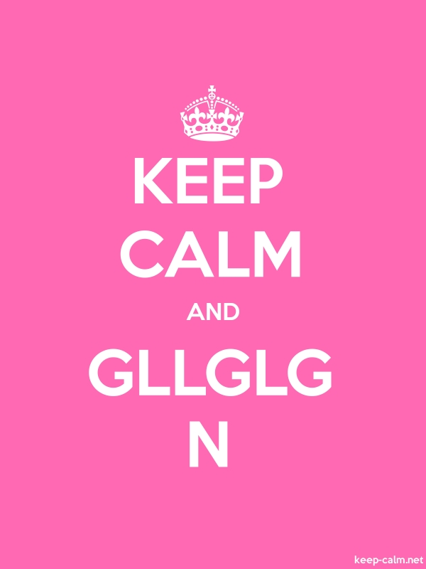 KEEP CALM AND GLLGLG N - white/pink - Default (600x800)