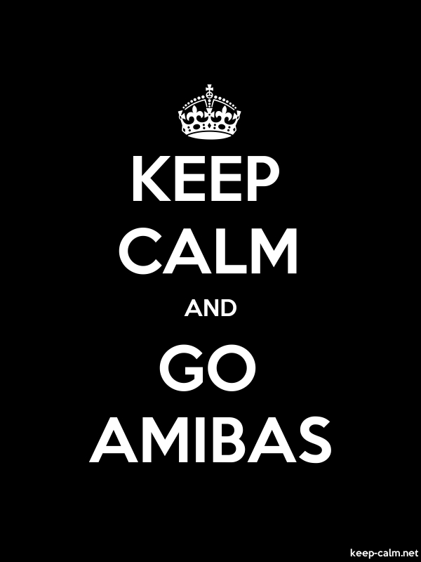 KEEP CALM AND GO AMIBAS - white/black - Default (600x800)