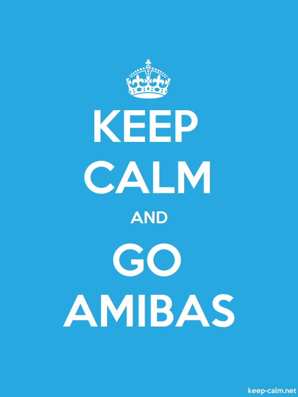 KEEP CALM AND GO AMIBAS - white/blue - Default (600x800)