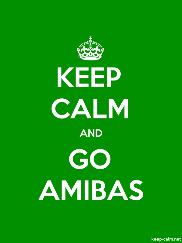 KEEP CALM AND GO AMIBAS - white/green - Default (600x800)