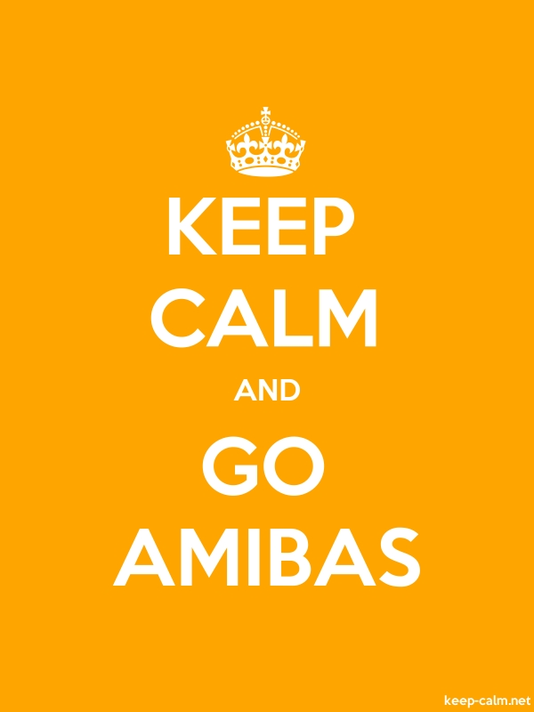 KEEP CALM AND GO AMIBAS - white/orange - Default (600x800)