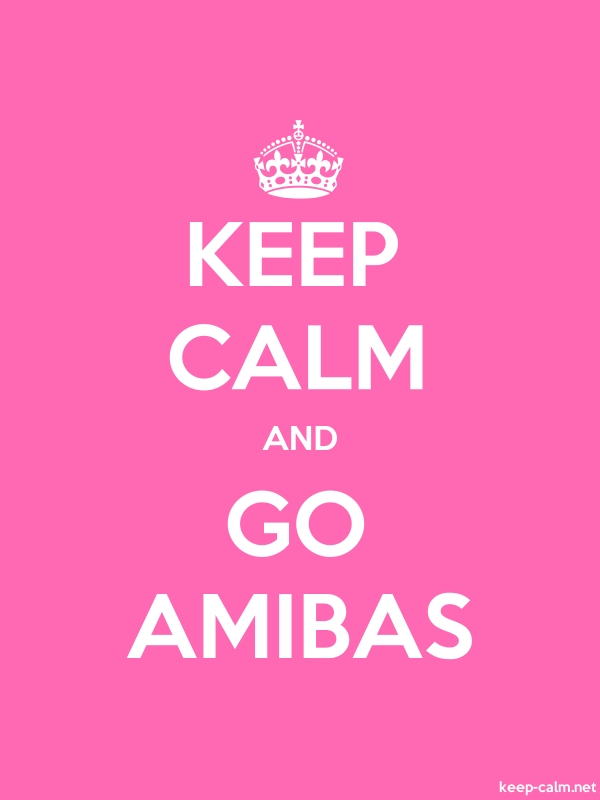 KEEP CALM AND GO AMIBAS - white/pink - Default (600x800)