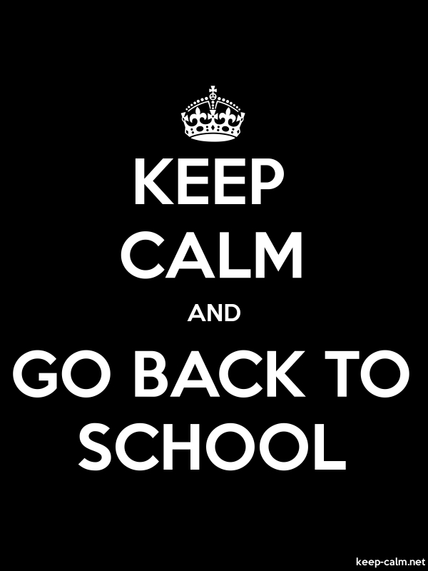 KEEP CALM AND GO BACK TO SCHOOL - white/black - Default (600x800)