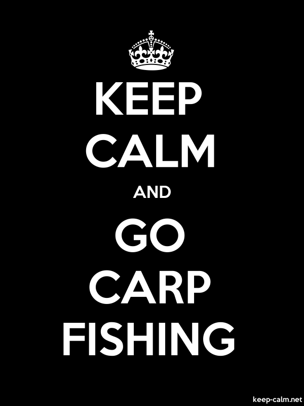 KEEP CALM AND GO CARP FISHING - white/black - Default (600x800)