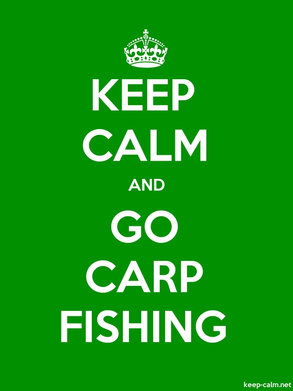 KEEP CALM AND GO CARP FISHING - white/green - Default (600x800)