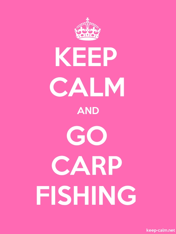 KEEP CALM AND GO CARP FISHING - white/pink - Default (600x800)