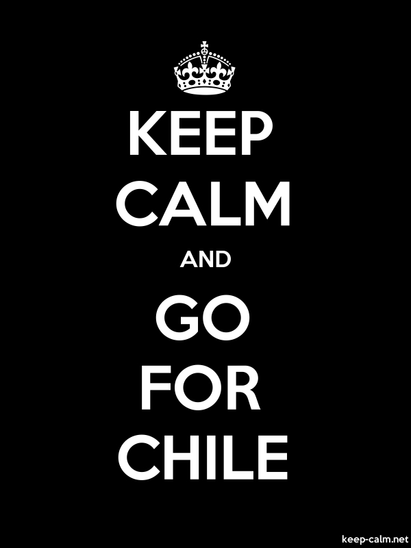 KEEP CALM AND GO FOR CHILE - white/black - Default (600x800)