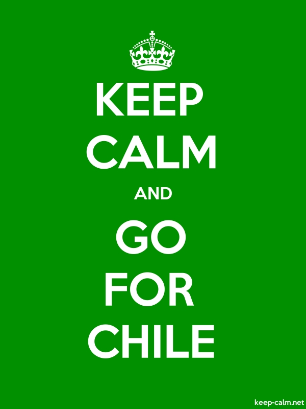 KEEP CALM AND GO FOR CHILE - white/green - Default (600x800)