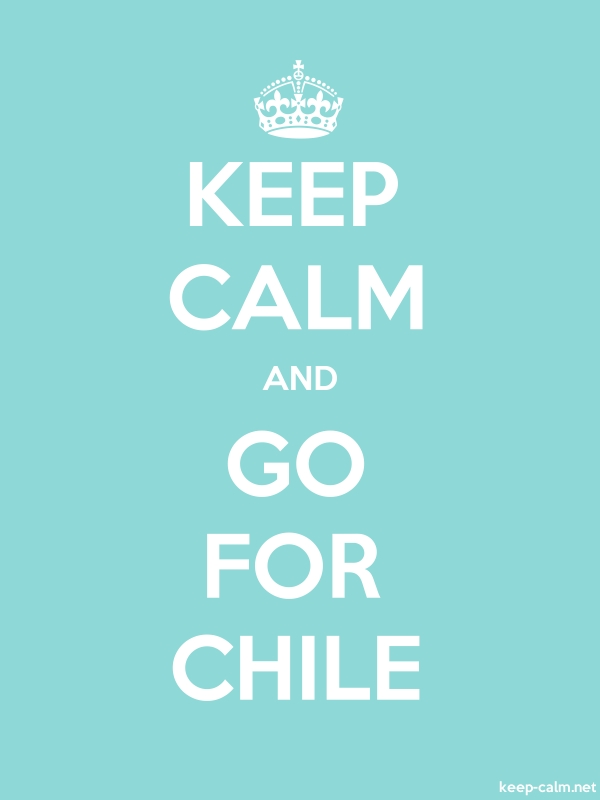 KEEP CALM AND GO FOR CHILE - white/lightblue - Default (600x800)