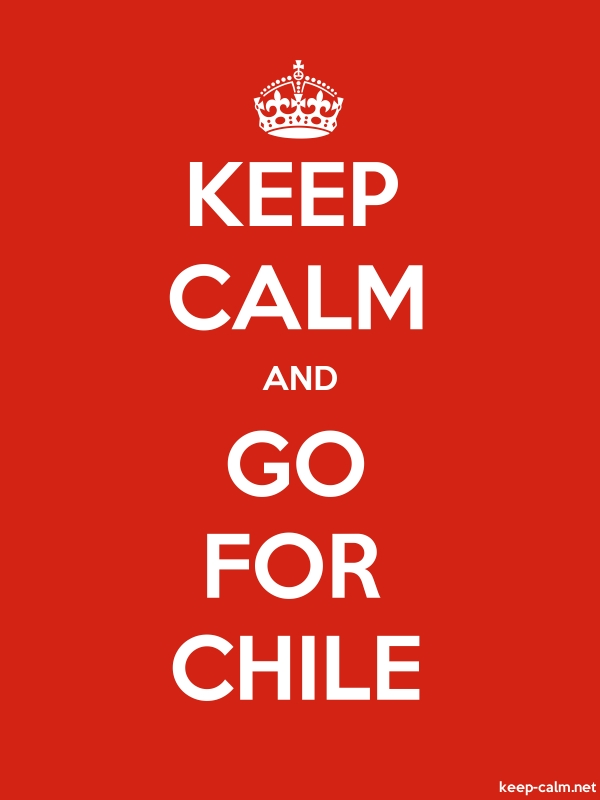 KEEP CALM AND GO FOR CHILE - white/red - Default (600x800)