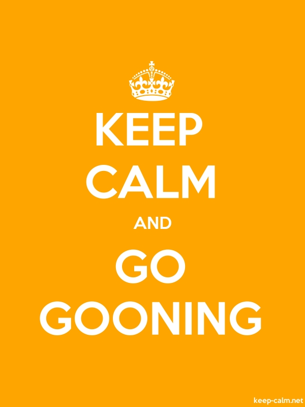 KEEP CALM AND GO GOONING - white/orange - Default (600x800)