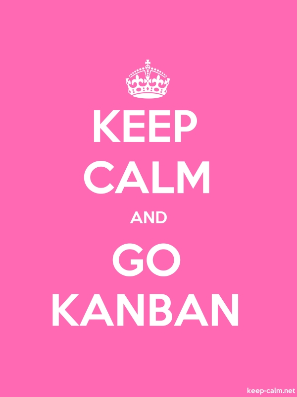 KEEP CALM AND GO KANBAN - white/pink - Default (600x800)