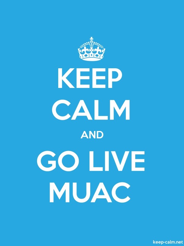 KEEP CALM AND GO LIVE MUAC - white/blue - Default (600x800)