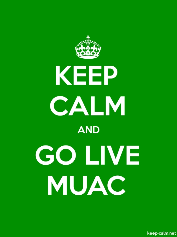 KEEP CALM AND GO LIVE MUAC - white/green - Default (600x800)