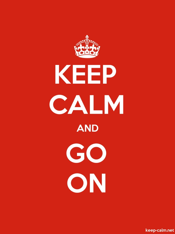 KEEP CALM AND GO ON - white/red - Default (600x800)