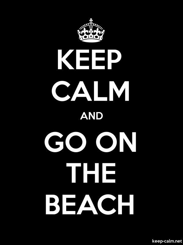 KEEP CALM AND GO ON THE BEACH - white/black - Default (600x800)