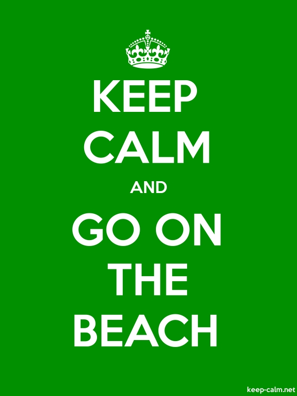 KEEP CALM AND GO ON THE BEACH - white/green - Default (600x800)