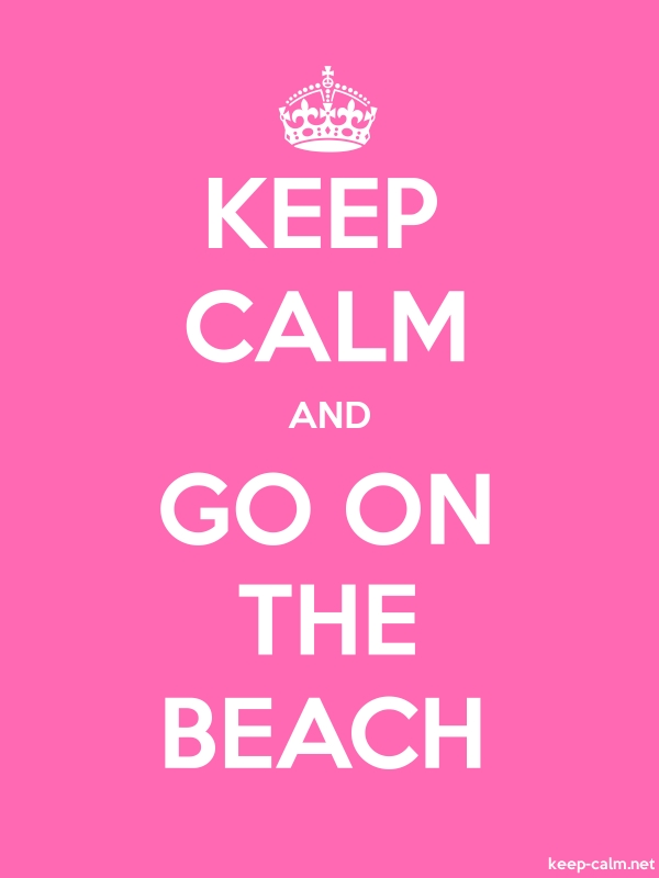KEEP CALM AND GO ON THE BEACH - white/pink - Default (600x800)