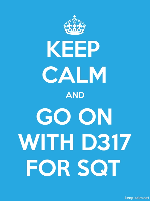 KEEP CALM AND GO ON WITH D317 FOR SQT - white/blue - Default (600x800)