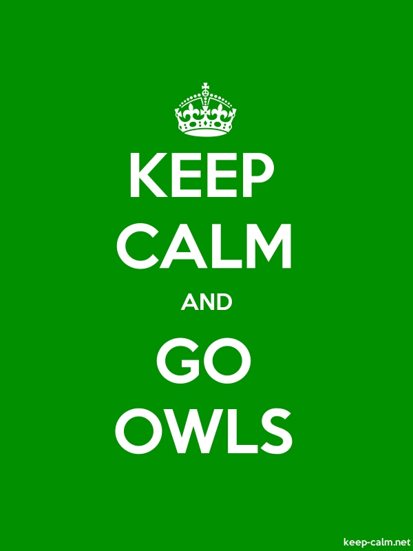 KEEP CALM AND GO OWLS - white/green - Default (600x800)