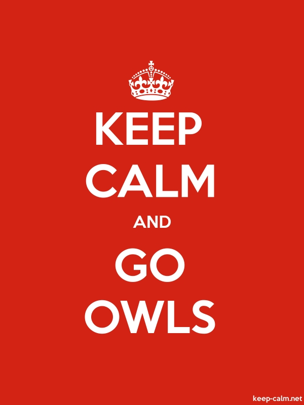 KEEP CALM AND GO OWLS - white/red - Default (600x800)