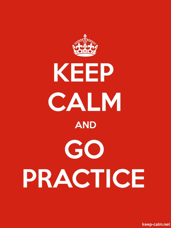 KEEP CALM AND GO PRACTICE - white/red - Default (600x800)