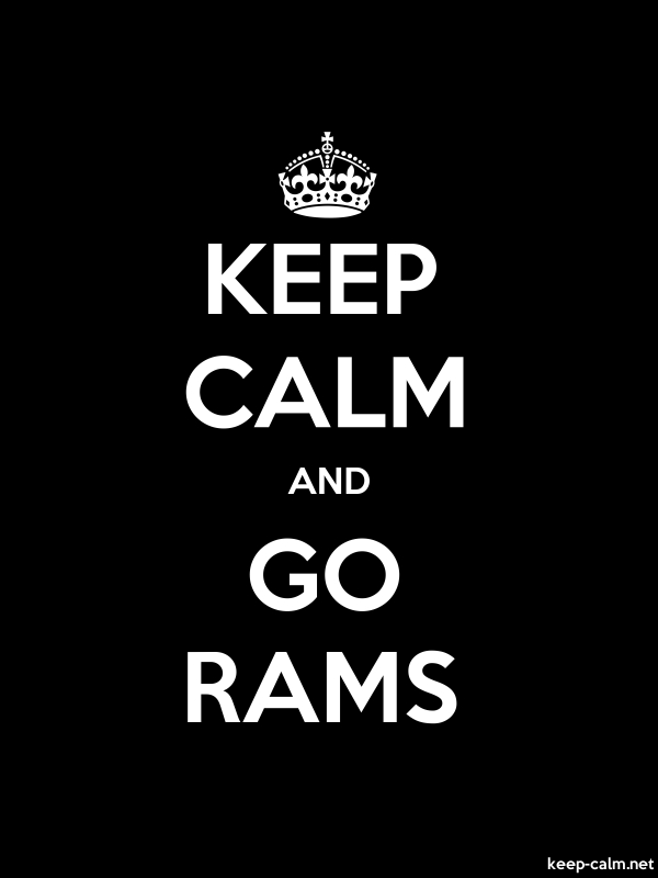 KEEP CALM AND GO RAMS - white/black - Default (600x800)