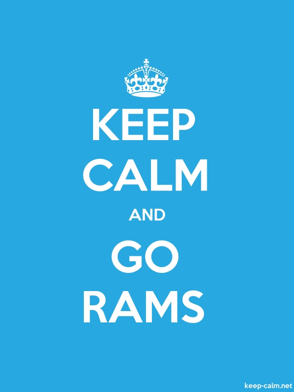 KEEP CALM AND GO RAMS - white/blue - Default (600x800)