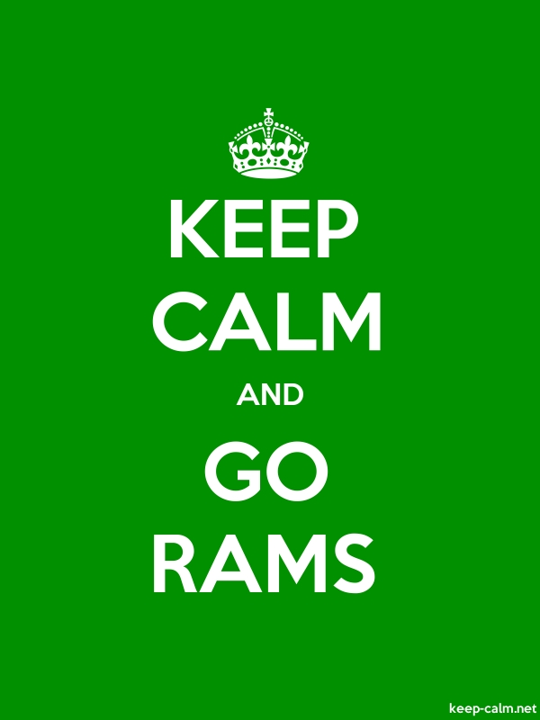 KEEP CALM AND GO RAMS - white/green - Default (600x800)
