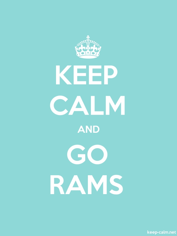 KEEP CALM AND GO RAMS - white/lightblue - Default (600x800)