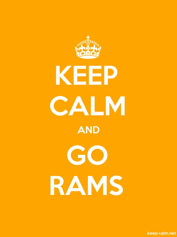 KEEP CALM AND GO RAMS - white/orange - Default (600x800)