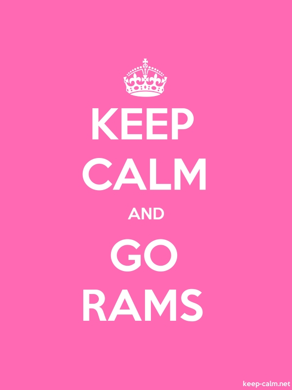 KEEP CALM AND GO RAMS - white/pink - Default (600x800)