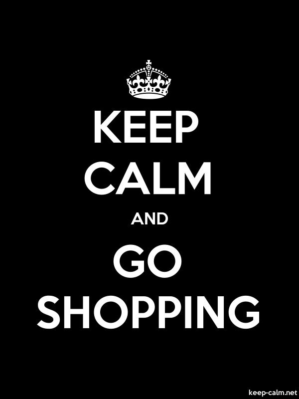 KEEP CALM AND GO SHOPPING - white/black - Default (600x800)