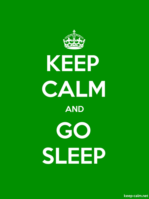 KEEP CALM AND GO SLEEP - white/green - Default (600x800)