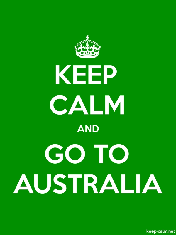 KEEP CALM AND GO TO AUSTRALIA - white/green - Default (600x800)