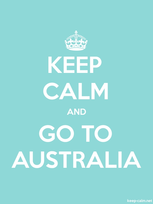 KEEP CALM AND GO TO AUSTRALIA - white/lightblue - Default (600x800)