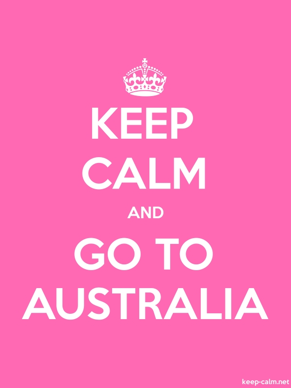 KEEP CALM AND GO TO AUSTRALIA - white/pink - Default (600x800)