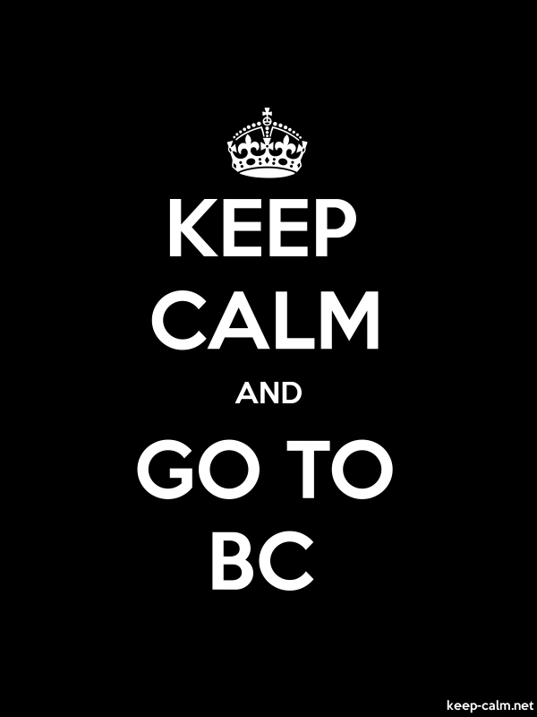 KEEP CALM AND GO TO BC - white/black - Default (600x800)