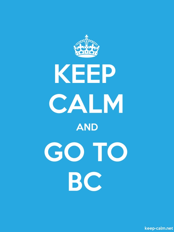 KEEP CALM AND GO TO BC - white/blue - Default (600x800)