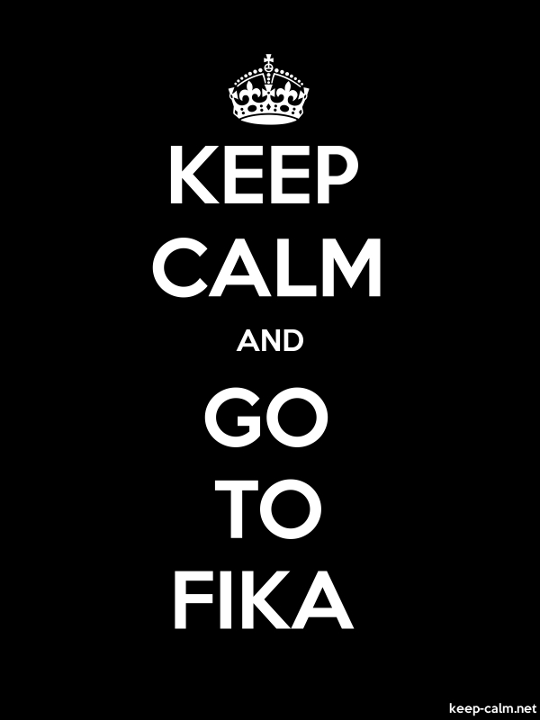 KEEP CALM AND GO TO FIKA - white/black - Default (600x800)