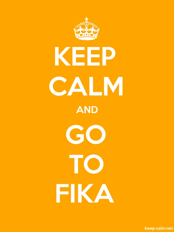 KEEP CALM AND GO TO FIKA - white/orange - Default (600x800)