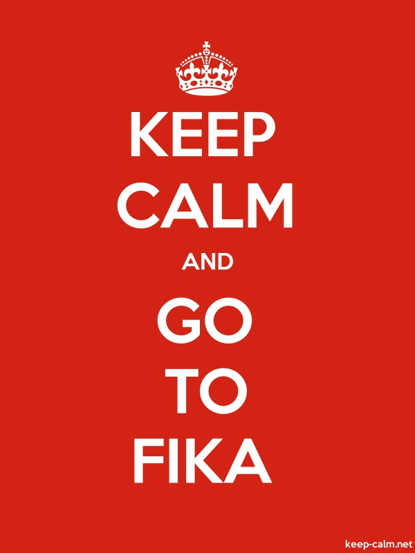 KEEP CALM AND GO TO FIKA - white/red - Default (600x800)