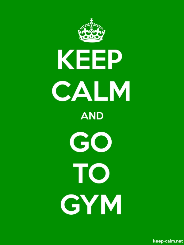 KEEP CALM AND GO TO GYM - white/green - Default (600x800)
