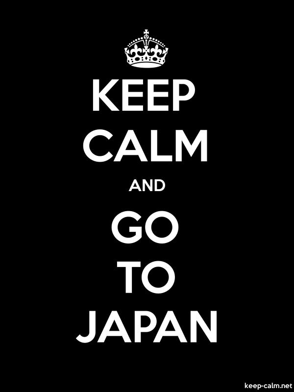 KEEP CALM AND GO TO JAPAN - white/black - Default (600x800)