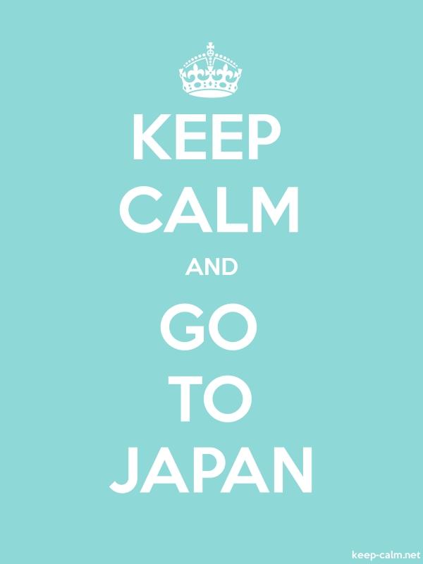 KEEP CALM AND GO TO JAPAN - white/lightblue - Default (600x800)