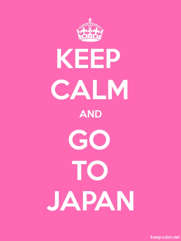 KEEP CALM AND GO TO JAPAN - white/pink - Default (600x800)