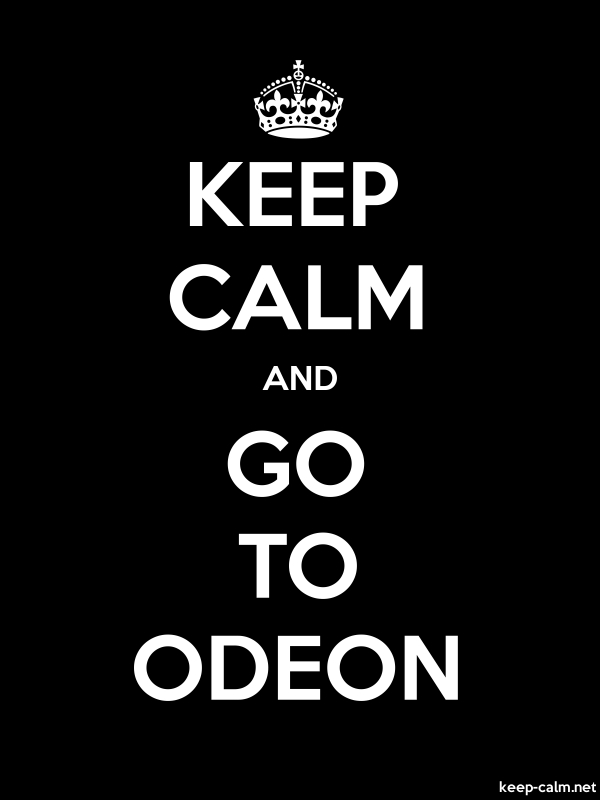 KEEP CALM AND GO TO ODEON - white/black - Default (600x800)