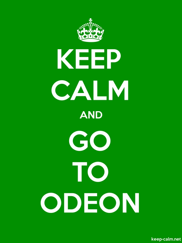 KEEP CALM AND GO TO ODEON - white/green - Default (600x800)