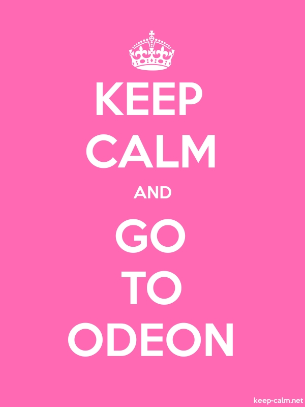 KEEP CALM AND GO TO ODEON - white/pink - Default (600x800)